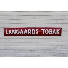 Langaards Tobak Skilt.